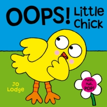 Oops! Little Chick : An Interactive Story Book, Hardback Book