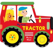 Whizzy Wheels: My First Tractor, Board book Book