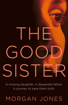The Good Sister, Hardback Book