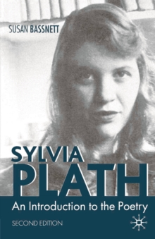 Sylvia Plath : An Introduction to the Poetry, EPUB eBook