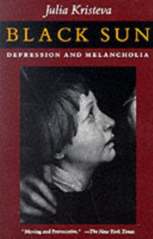 Black Sun : Depression and Melancholia, Paperback / softback Book