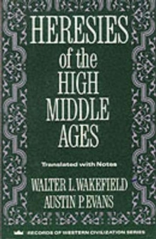 Heresies of the High Middle Ages, Paperback / softback Book