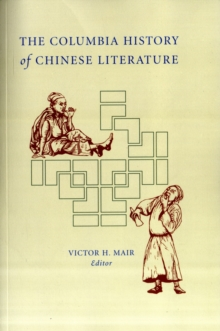 The Columbia History of Chinese Literature, Paperback / softback Book