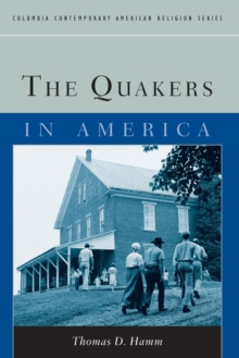 The Quakers in America, Paperback Book