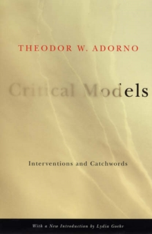 Critical Models : Interventions and Catchwords, Paperback / softback Book