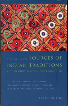 Sources of Indian Traditions : Modern India, Pakistan, and Bangladesh, Paperback / softback Book