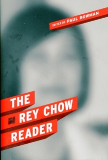 The Rey Chow Reader, Paperback / softback Book