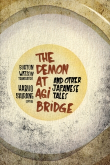 The Demon at Agi Bridge and Other Japanese Tales, Paperback / softback Book