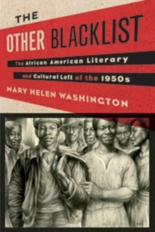 The Other Blacklist : The African American Literary and Cultural Left of the 1950s, Hardback Book