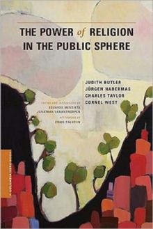 The Power of Religion in the Public Sphere, Paperback / softback Book