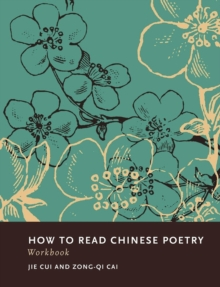 How to Read Chinese Poetry Workbook, Paperback Book