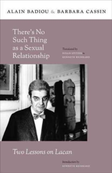 There's No Such Thing as a Sexual Relationship : Two Lessons on Lacan, Paperback / softback Book