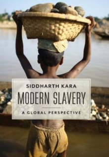 Modern Slavery : A Global Perspective, Hardback Book