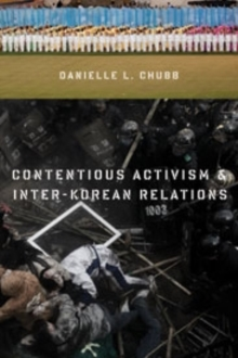 Contentious Activism and Inter-Korean Relations, Hardback Book