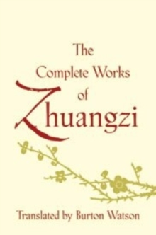 The Complete Works of Zhuangzi, Hardback Book
