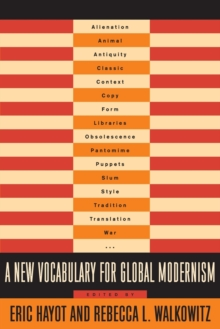 A New Vocabulary for Global Modernism, Paperback Book