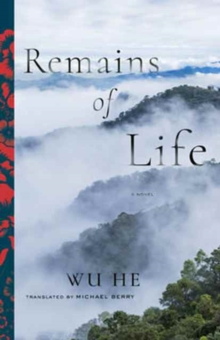 Remains of Life : A Novel, Paperback / softback Book