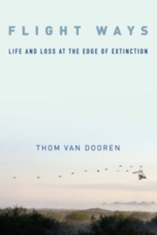 Flight Ways : Life and Loss at the Edge of Extinction, Hardback Book
