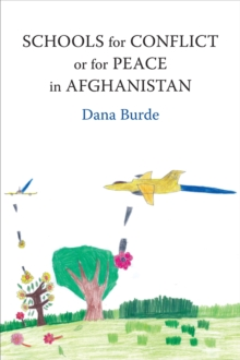 Schools for Conflict or for Peace in Afghanistan, Hardback Book