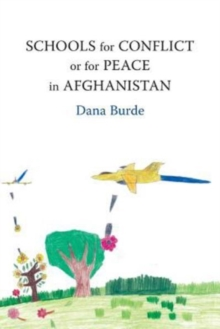 Schools for Conflict or for Peace in Afghanistan, Paperback Book