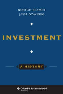 Investment: A History, Hardback Book