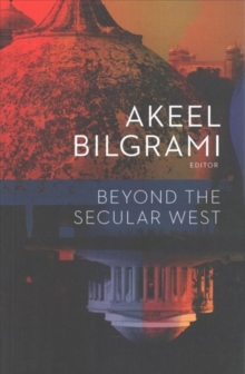 Beyond the Secular West, Paperback Book