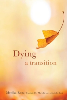 Dying : A Transition, Hardback Book