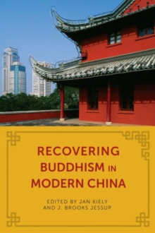 Recovering Buddhism in Modern China, Hardback Book