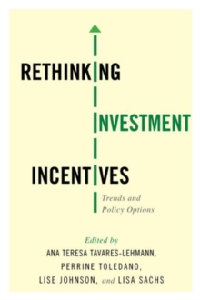 Rethinking Investment Incentives : Trends and Policy Options, Hardback Book
