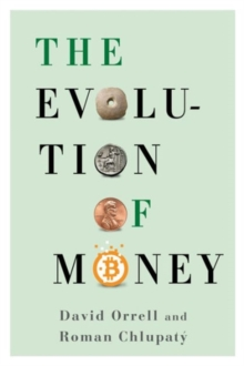 The Evolution of Money, Hardback Book