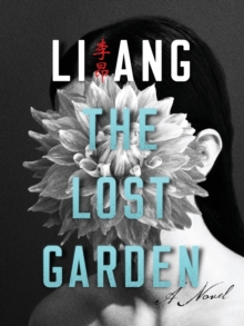 The Lost Garden : A Novel, Paperback Book