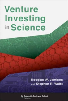 Venture Investing in Science, Hardback Book