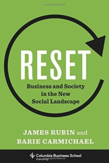 Reset : Business and Society in the New Social Landscape, Hardback Book