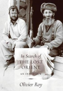 In Search of the Lost Orient : An Interview, Hardback Book