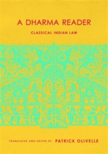 A Dharma Reader : Classical Indian Law, Hardback Book