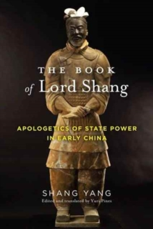 The Book of Lord Shang : Apologetics of State Power in Early China, Hardback Book