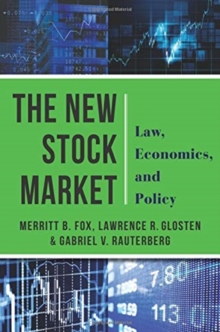 The New Stock Market : Law, Economics, and Policy, Hardback Book