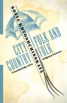 City Folk and Country Folk, Paperback Book