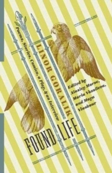 Found Life : Poems, Stories, Comics, a Play, and an Interview, Paperback Book