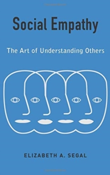 Social Empathy : The Art of Understanding Others, Hardback Book