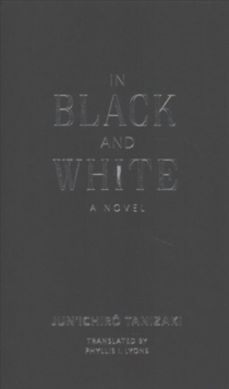 In Black and White : A Novel, Hardback Book