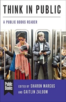Think in Public : A Public Books Reader, Paperback / softback Book