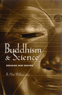 Buddhism and Science : Breaking New Ground, EPUB eBook