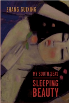 My South Seas Sleeping Beauty : A Tale of Memory and Longing, EPUB eBook