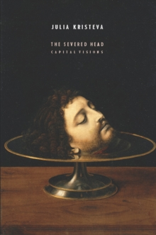 The Severed Head : Capital Visions, EPUB eBook