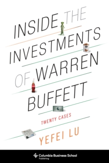 Inside the Investments of Warren Buffett : Twenty Cases, EPUB eBook