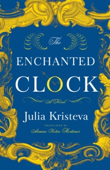 The Enchanted Clock : A Novel, EPUB eBook