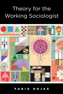 Theory for the Working Sociologist, EPUB eBook