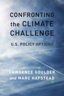 Confronting the Climate Challenge : U.S. Policy Options, EPUB eBook