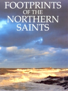 Footprints of the Northern Saints, Paperback / softback Book
